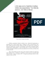 """A nova América Latina no controvertido documentário """"Ao Sul da Fronteira"""", de Oliver Stone"""