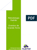 Metodologia Padrão - Grande Porte