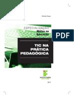 Esp Mídias na Educação - TIC na prática pedagógica - MIOLO