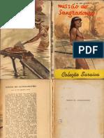 Missao Do Sangradouro. Silveira Bueno, 1963, Edições Saraiva.