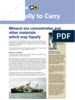 Mineral ore concentrates and other materials which may liquefy