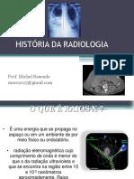 História da radiologia- Prof.Michel