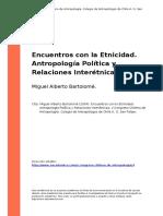 Bartolome - Encuentros con la Etnicidad. Antropologia Politica y Relaciones..