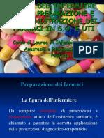 3.RUOLO DELL'INFERMIERE NELLA PREPARAZIONE E SOMMINISTRAZIONE DEI FARMACI IN S.O. E UTI