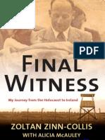Final Witness - Zoltan Zinn Collis with Alicia McAuley