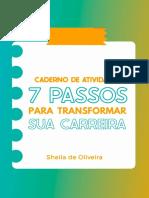 7 Passos Para Transformar Sua Carreira Sheila Oliveira