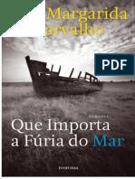 Ana Margarida de Carvalho - Que Importa a Fúria do Mar