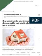 O procedimento administrativo de usucapião extrajudicial de bens imóveis