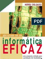 users5&name=Administrando com uma Informática Eficaz - Nereu Delgado