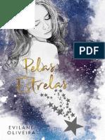 Pelas Estrelas (Colors Livro 4) - Evilane Oliveira