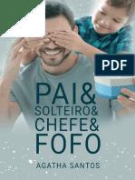 Pai Solteiro Chefe Fofo by Agatha Santos [Santos, Agatha] (Z-lib.org)