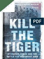 Kill the Tiger - Peter Thompson With Robert Macklin