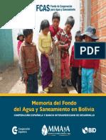 Memoria del Fondo del Agua y Saneamiento en Bolivia COOPERACIÓN ESPAÑOLA Y BANCO INTERAMERICANO DE DESARROLLO