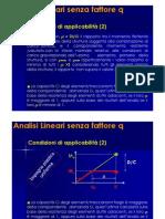 Analisi lineari con q=1