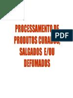 AULA 5 Processamento de Curados Salgados Defumados