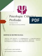 PSICOLOGIA, CIÊNCIA E PROFISSÃO - REVISÃO DA MATÉRIA - PRIMEIRO BIMESTRE