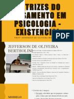 AULA 1 - PSICOLOGIA EXISTENCIA HUMANISTA