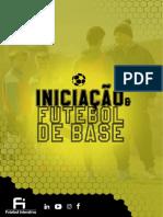 Iniciação e Futebol de Base - Futebol Interativo