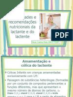 Necessidades e recomendações nutricionais da lactante e do lactente