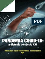 Pandemia Covid-19 a Distopia Do Século XXI