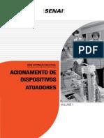 Automação Industrial - Acionamento de Dispositivos Atuadores Vol. 01