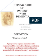 Nursing care of patient with Dementia