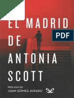 0 El Madrid de Antonia Scott Juan GomezJurado