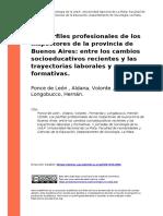 Ponce de Leon , Aldana, Volonte , Fer (..) (2008). Los perfiles profesionales de los inspectores de la provincia de Buenos Aires entre lo (..)