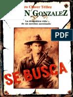 Efraín González-la Dramática Vida de Un Asesino...Asesinado-pedro Claver Téllez