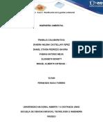 Trabajo Colaborativo Unidad 2 - Fase 4 - Planificación de La Gestión Ambiental_grupo 212031A_766-Convertido (1)
