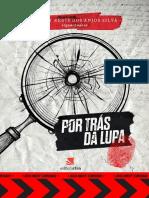 Por trás da lupa - Jucely Silva - Ebook (1)