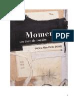 Momentos - Um livro de poesias - De Lucas Kidd
