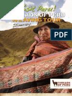 Threads of Peru Weaving Tour Itinerary 2011