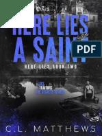 C L Matthews - Here Lies 02 - Here lies a Saint (LT)