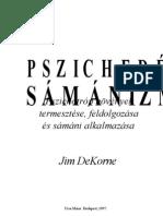 Jim Dekorne- Pszichedelikus samanizmus