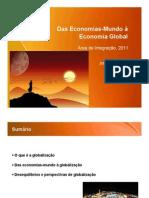 AI8.1- das Economias Mundo à Globalização