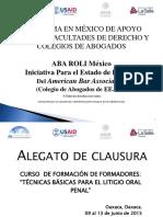9-Alegatos-Clausura-Curso-FF-Litigio-Oral-Penal-ABA.-9-13-de-mayo-Oaxaca-2015