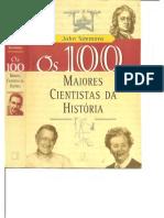 [Coleção 100.] John Simmons - Os 100 maiores cientistas da história - Uma classificação dos cientistas mais influentes do passado e do presente (2002, Editora Difel) - libgen.lc