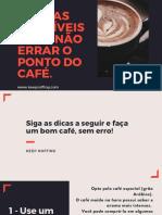 15-Dicas-Infalíveis-Para-Não-Errar-o-Ponto-do-Café