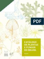 Catálogo de Plantas e Fungos Do Brasil - Vol. 1