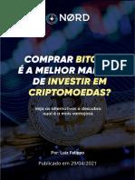 Comprar Bitcoin e a Melhor Maneira de Investir Em Criptomoeda