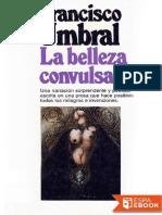 Francisco Umbral-La belleza convulsa