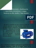 1.2 Cargas industriales clasificación y capacidades de motores y cargas térmicas en alta, media y baja tensión EQUIPO 7