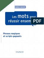 François Laure, Janksy Jarocki - Les Mots Pour Réussir Ensemble - Phrases Magiques Et Scripts Gagnants-Dunod (Wlebooks.com)