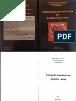 Livro MENDONÇA - Formação Economica Da América Latina F