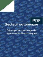 Secteur Automobile Decoupe Cambrage Composants Electroniques