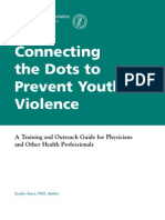 Connecting the Dots to Prevent Youth Violence