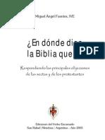 Los cristianos no católicos no pueden fundamentar el uso que hacen de la Biblia.