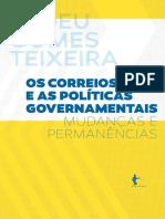 Tadeu Gomes Teixeira - Os Correios e as Políticas Governamentais- Mudanças e Permanências