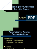 Conditioning for Anaerobic and Aerobic Power